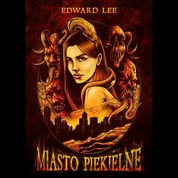 Edward Lee Miasto Piekielne