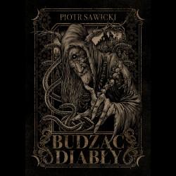 Piotr Sawicki Budząc diabły
