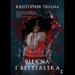 Kristopher Triana Piękna i bestialska