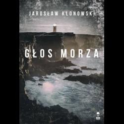 Jarosław Klonowski Głos Morza