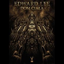 Edward Lee Dom ciała