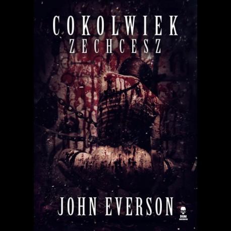 John Everson Cokolwiek zechcesz
