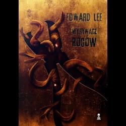 Edward Lee Wyrywacz rogów