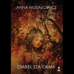 Anna Musiałowicz Diabeł zza okna